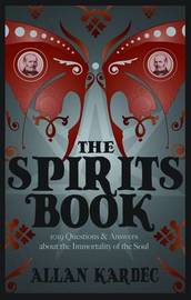 The Spirits Book by Allan Kardec