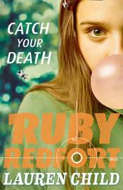 Catch Your Death by Lauren Child