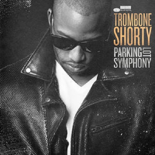 Parking Lot Symphony by Trombone Shorty