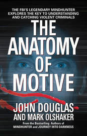 The Anatomy of Motive by Douglas