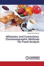 Aflatoxins and Fumonisins by Khayoon Wijdan Shakir