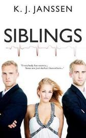 Siblings by K J Janssen