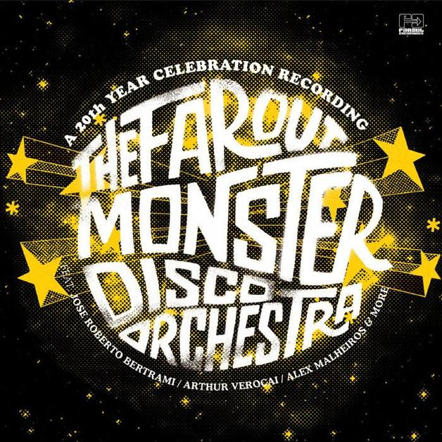 The Far Out Monster Disco Orchestra by The Far Out Monster Disco Orchestra