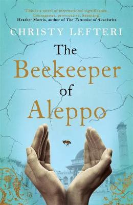 The Beekeeper of Aleppo by Christy Lefteri image