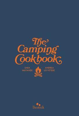 The Camping Cook Book by Sara Mutande image