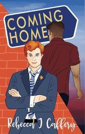 Coming Home by Rebecca Caffery