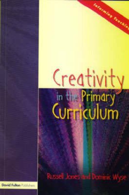 Creativity in the Primary Curriculum by Russell Jones image