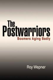 The Postwarriors by Roy Wepner