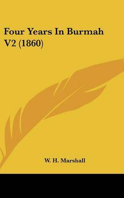 Four Years in Burmah V2 (1860) by W H Marshall image