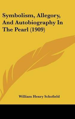 Symbolism, Allegory, and Autobiography in the Pearl (1909) image