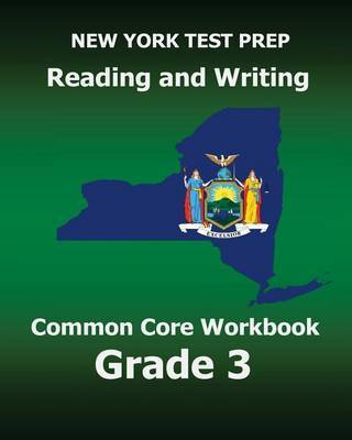 New York Test Prep Reading and Writing Common Core Workbook Grade 3: Preparation for the New York Common Core Ela Test by Test Master Press New York image