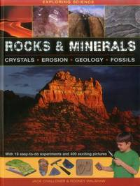Exploring Science: Rocks & Minerals by Jack Challoner