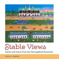 Stable Views by Ellen E McHale