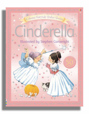 Usborne Fairytale Sticker Stories Cinderella by Heather Amery
