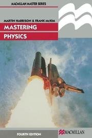 Mastering Physics by M.J. Harrison