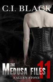 The Medusa Files, Case 11 by C I Black