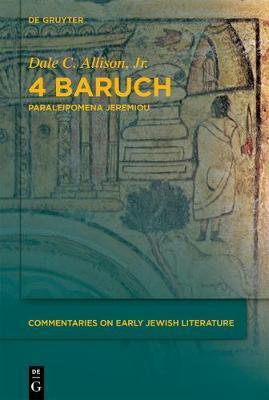 4 Baruch by Dale C Allison, Jr.