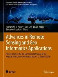 Advances in Remote Sensing and Geo Informatics Applications