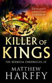 Killer of Kings by Matthew Harffy