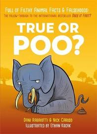 True or Poo? by Nick Caruso
