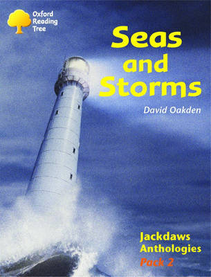 Oxford Reading Tree: Levels 8-11: Jackdaws: Pack 2: Seas and Storms by David Oakden image