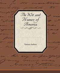 The Wit and Humor of America by Various ~ image