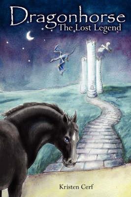 Dragonhorse by Kristen Cerf