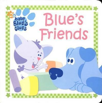 Blue's Friends by Lauryn Silverhardt