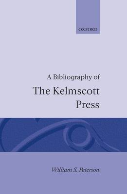 A Bibliography of the Kelmscott Press by William S. Peterson image