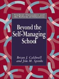 Beyond the Self-Managing School by Brian Caldwell image