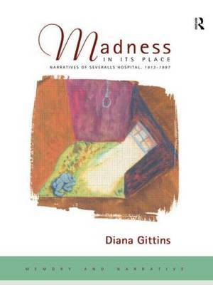 Madness in its Place by Diana Gittins image