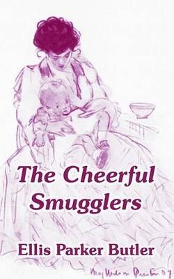 The Cheerful Smugglers by Ellis Parker Butler image