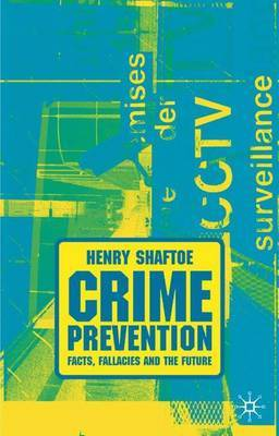 Crime Prevention by Henry Shaftoe