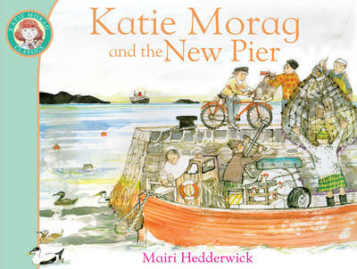 Katie Morag and the New Pier by Mairi Hedderwick image