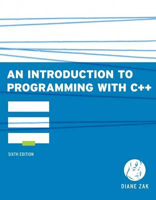 An Introduction to Programming With C++ by Diane Zak image