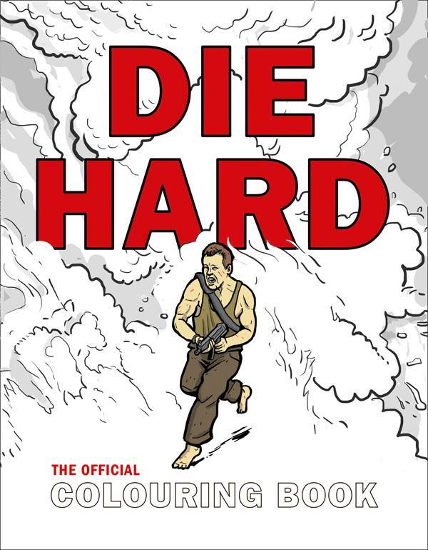 Die Hard: The Official Colouring Book by Twentieth Century Fox