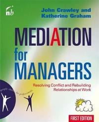 Mediation for Managers by John Crawley image