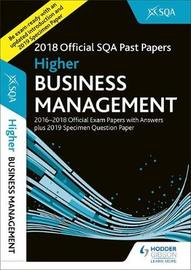 Higher Business Management 2018-19 SQA Specimen and Past Papers with Answers by SQA