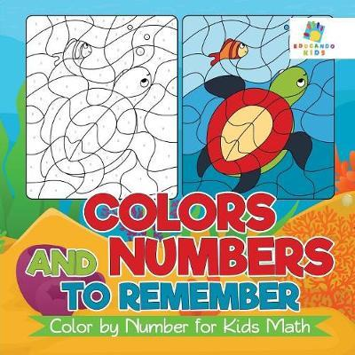 Colors and Numbers to Remember Color by Number for Kids Math by Educando Kids