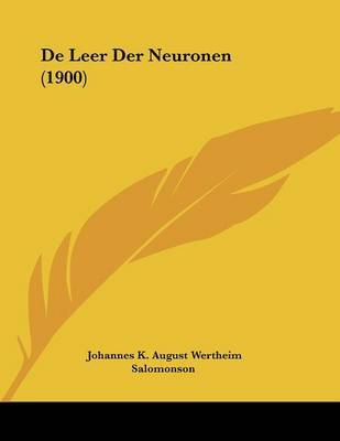 de Leer Der Neuronen (1900) by Johannes K August Wertheim Salomonson image