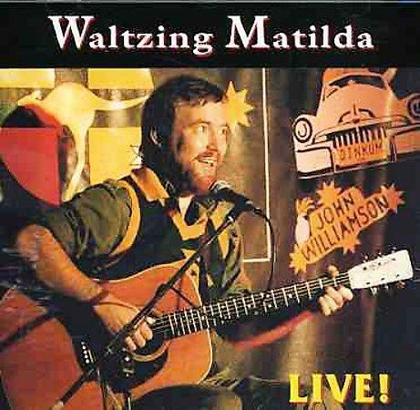 Waltzing Matilda-Live by John Williamson