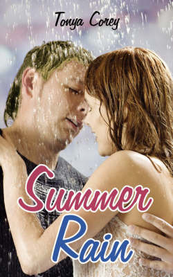 Summer Rain by Tonya Corey