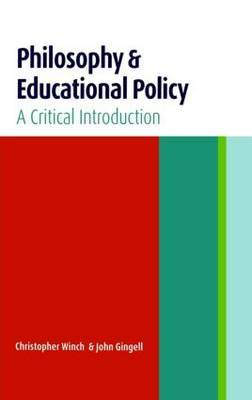 Philosophy and Educational Policy by John Gingell image
