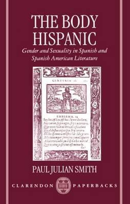 The Body Hispanic by Paul Julian Smith image