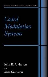 Coded Modulation Systems by John B Anderson