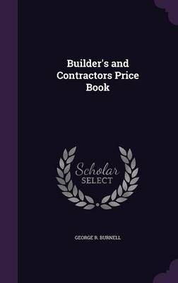 Builder's and Contractors Price Book by George R Burnell image