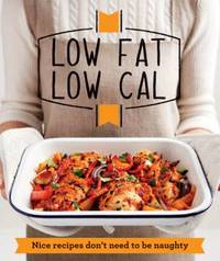 Low Fat Low Cal by Good Housekeeping Institute