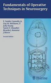 Fundamentals of Operative Techniques in Neurosurgery by E.Sander Connolly image