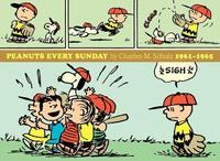 Peanuts Every Sunday 1961-1965 by Charles M Schulz