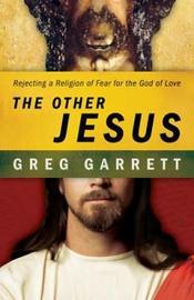 The Other Jesus by Greg Garrett
